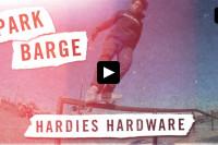 Hardies Hardware - Park Barge